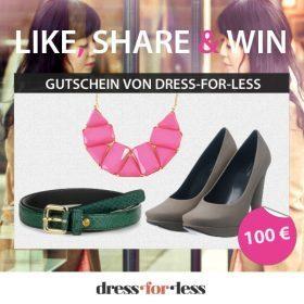 Like, share & win einen 100€ Gutschein von Dress-for-less
