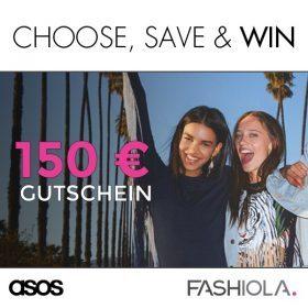 Choose, save & win einen 150€ ASOS Gutschein