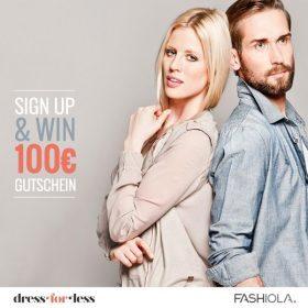 Sign up & Win einen 100 Euro Gutschein von Dress-for-less!