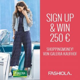 Sign up & Win: 250 € Shoppingmoney von GALERIA Kaufhof!