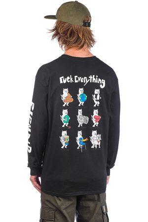 Rip N Dip Fuck Everything T-Shirt LS