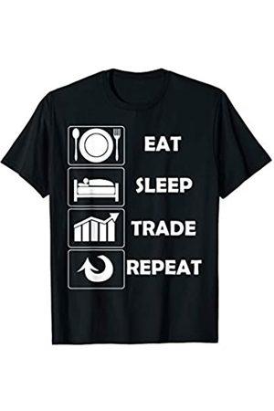 Eat Sleep Trade Repeat Geschenke Eat Sleep Trade Repeat Aktien Forex Day Trading Trader T-Shirt