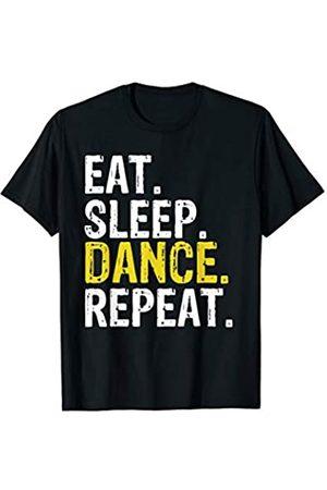 Eat Sleep Dance Repeat Tee Co. Eat Sleep Dance Repeat Gift T-Shirt