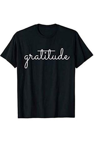 Gratitude Grateful Blessed Thankful Appreciation Gratitude Tee T-Shirt