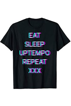 Uptempo Gabber Speedcore EAT SLEEP UPTEMPO REPEAT : Uptempo Speedcore Gabber T-Shirt
