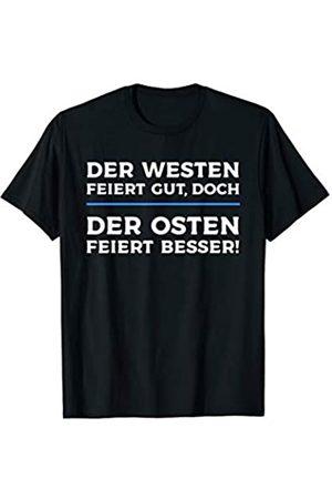 Ossi Wessi Lust Der Westen feiert gut doch der Osten feiert besser T-Shirt