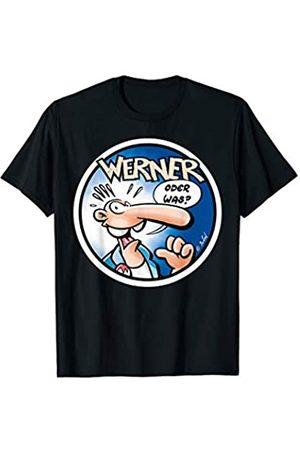 Werner Oder was? T-Shirt