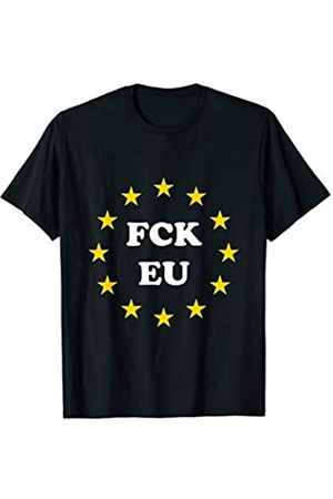 Sentido finance Gift Store FCK EU Europa Politik T-Shirt