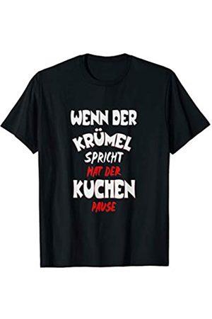SDS Media WENN DER KRÜMEL SPRICHT hat der KUCHEN pause T-Shirt Sprüche