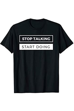 Workaholic Gift Tees by E-Commerce Go-Getters Entrepreneur Gift Shirt Stop Talking Start Doing Ceo Tee T-Shirt