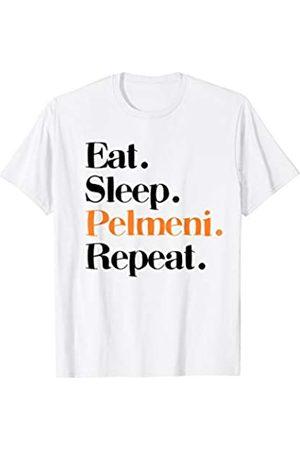 RussianLife Designs - Lustige Russische Bekleidung Russland Eat Sleep Pelmeni Repeat Russisch Essen Geschenk T-Shirt