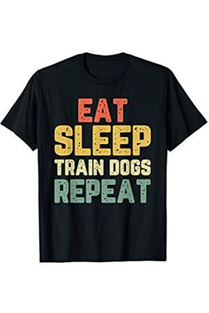 Eat Sleep Train Dogs Repeat Gift Eat Sleep Train Dogs Trainer Training Funny Gift Vintage T-Shirt