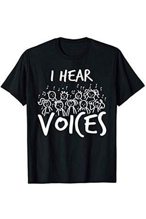 Wowsome! Choir Teacher I Hear Voices Funny Chorister Gift Men Women T-Shirt