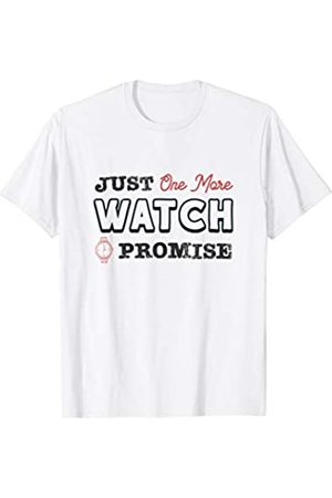 Panic Watches Store Uhr Nur noch eine Uhr Ich verspreche Uhren Hobby T-Shirt