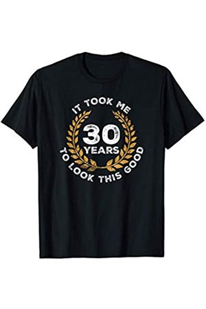 Wowsome! 30 Years To Look This Good - 30th Birthday Gift Men Women T-Shirt