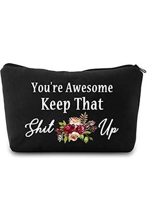"""PXTIDY Kosmetiktasche mit lustigem Spruch """"You're Awesome Keep That Shit Up"""", Reisetasche, lustige Idee für beste Freundin, Schwester"""